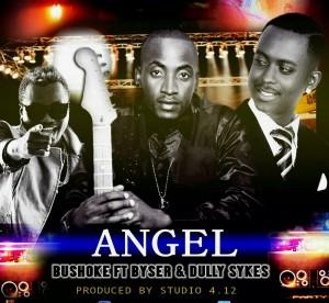 Download New Music Bushoke Ft Mr Blue & Dully Sykes – Angel